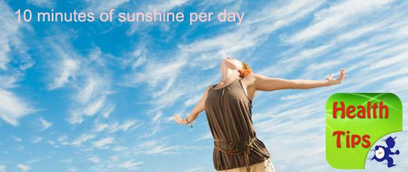 10 minutes of sunshine per day